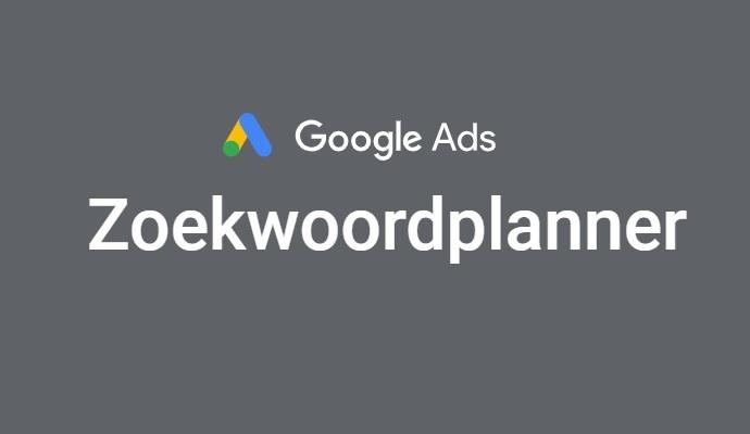 Google Ads: Zoekwoordplanner Gebruiken